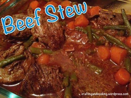Beef Stew | craftingandcooking.wordpress.com