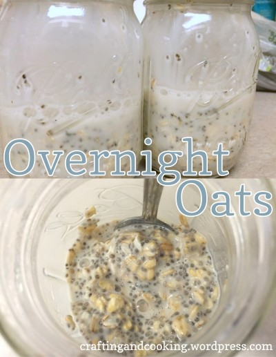 Overnight Oats recipe from Crafting and Cooking
